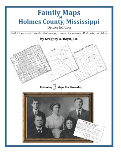 9781420311228: Family Maps of Holmes County, Mississippi