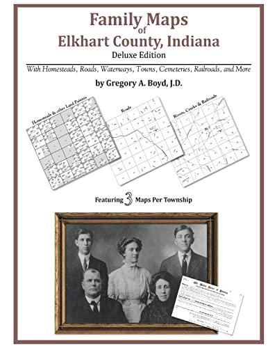 9781420311471: Family Maps of Elkhart County, Indiana