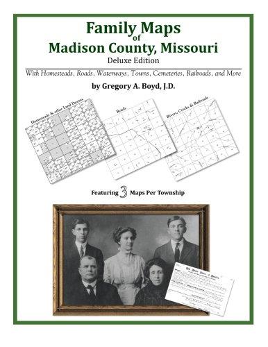9781420311570: Family Maps of Madison County, Missouri