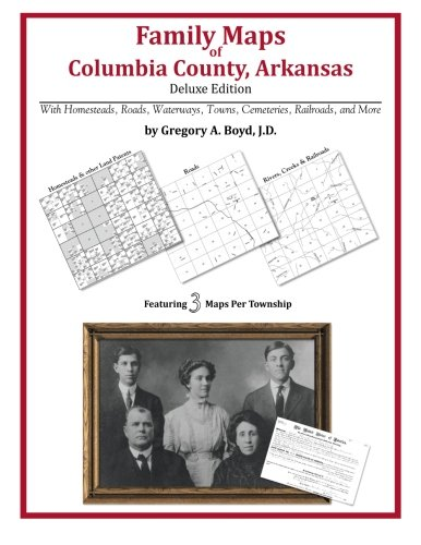 Family Maps of Columbia County, Arkansas: Boyd J.D., Gregory A