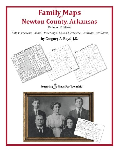 9781420311938: Family Maps of Newton County, Arkansas