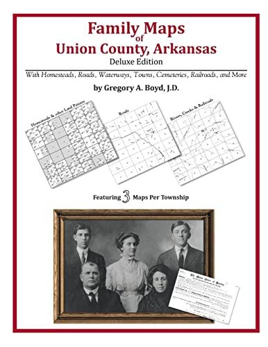 9781420312003: Family Maps of Union County, Arkansas