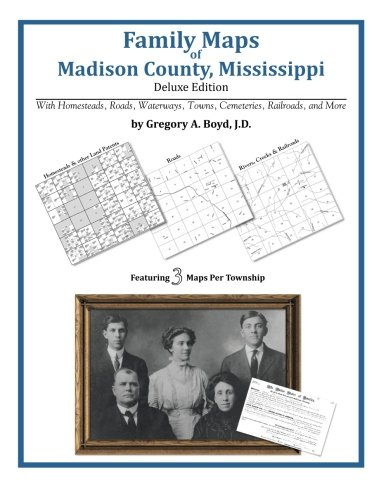 9781420312010: Family Maps of Madison County, Mississippi