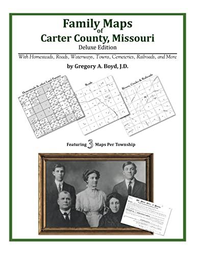 9781420312249: Family Maps of Carter County, Missouri