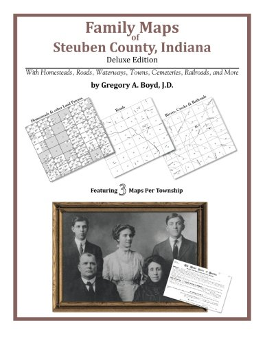 9781420312454: Family Maps of Steuben County, Indiana