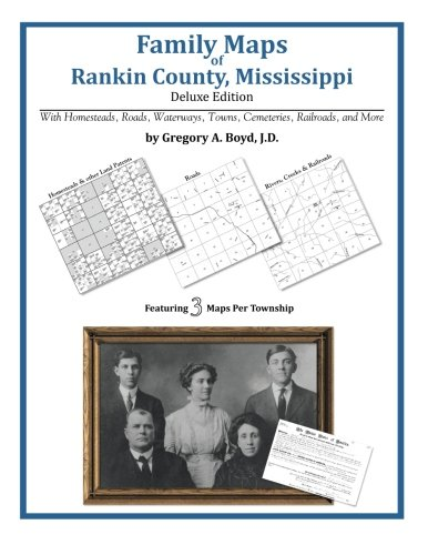 Family Maps of Rankin County, Mississippi: Gregory A Boyd J. D.