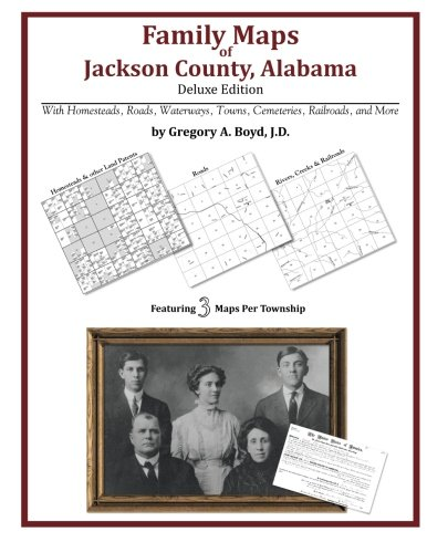 9781420312508: Family Maps of Jackson County, Alabama, Deluxe Edition