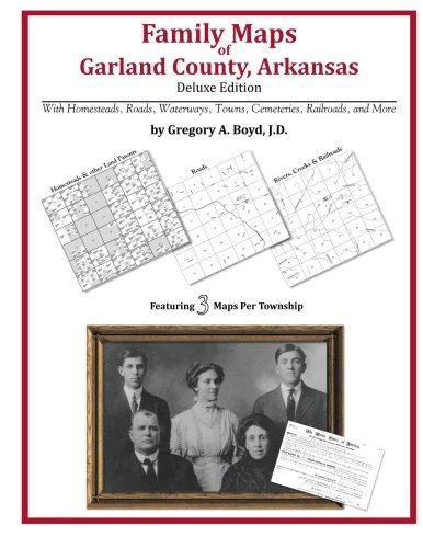 Family Maps of Garland County, Arkansas: Gregory A Boyd J. D.