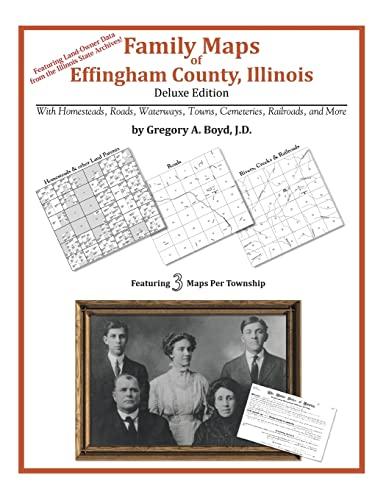 9781420312744: Family Maps of Effingham County, Illinois