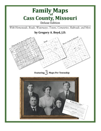 9781420312973: Family Maps of Cass County, Missouri