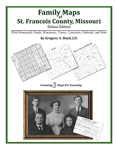 9781420313017: Family Maps of St. Francois County, Missouri