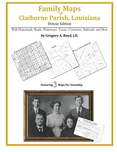 9781420313444: Family Maps of Claiborne Parish, Louisiana