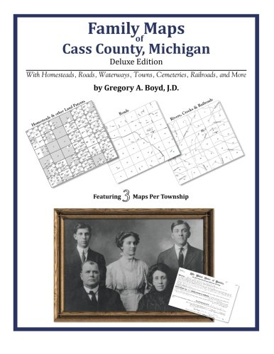 9781420313499: Family Maps of Cass County, Michigan