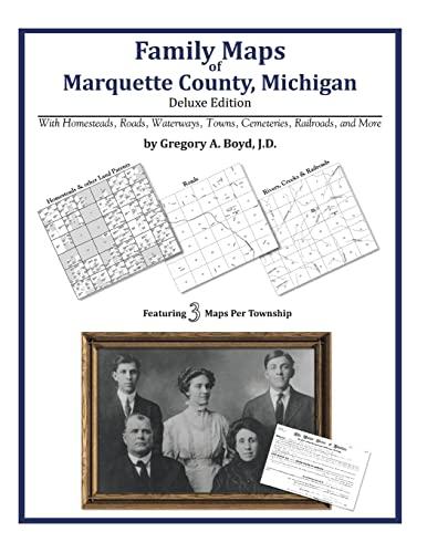 9781420314021: Family Maps of Marquette County, Michigan