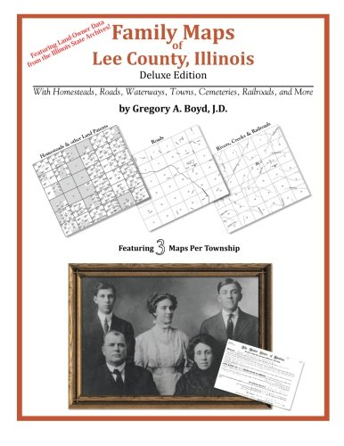 9781420314939: Family Maps of Lee County, Illinois