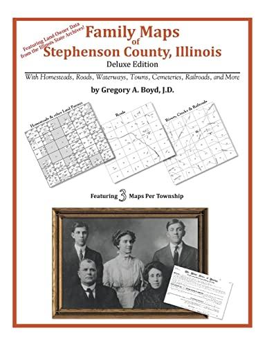 9781420315066: Family Maps of Stephenson County, Illinois
