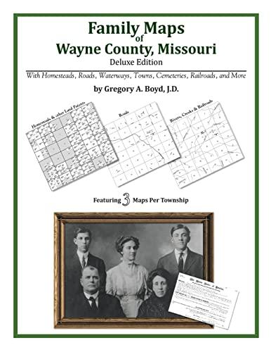 9781420315318: Family Maps of Wayne County, Missouri