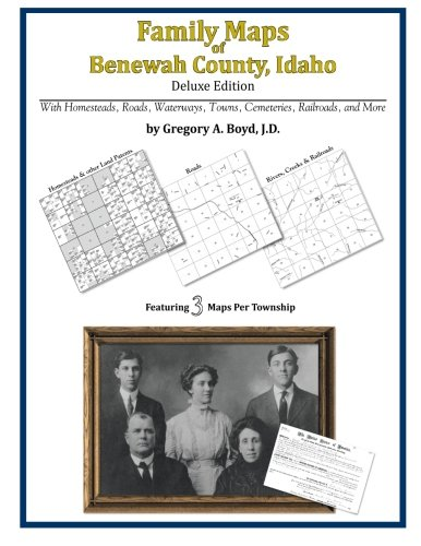 9781420320121: Family Maps of Benewah County, Idaho