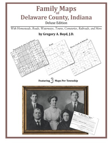 9781420320145: Family Maps of Delaware County, Indiana