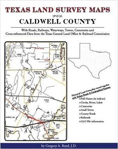 9781420350173: Texas Land Survey Maps for Caldwell County, Texas