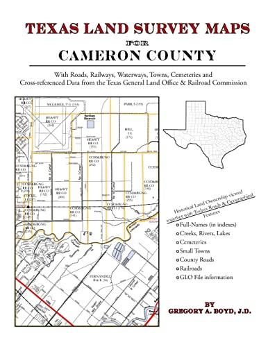 Texas Land Survey Maps for Cameron County: Gregory A Boyd J. D.
