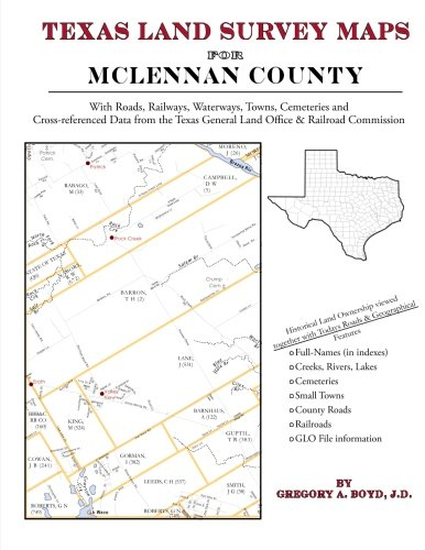Texas Land Survey Maps for McLennan County: Gregory A Boyd J. D.