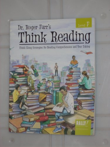 9781420434774: Dr.Roger Farr's Think Reading: Think-Along Strategies for Reading Comprehension and Test Taking - Level F