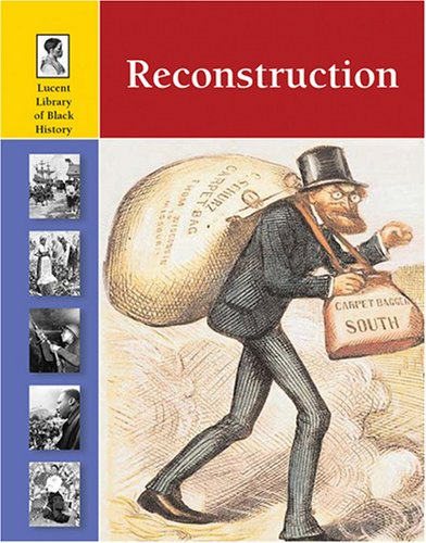 9781420500097: Reconstruction (Lucent Library of Black History)