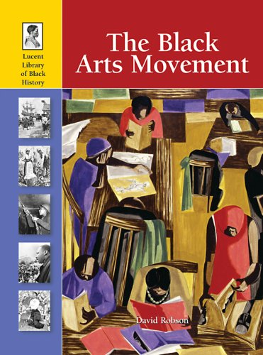 The Black Arts Movement: Lucent Books (Corporate