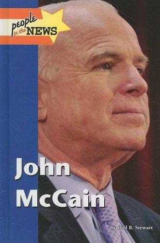 John Mccain John Mccain: Gail B. Stewart,Lucent