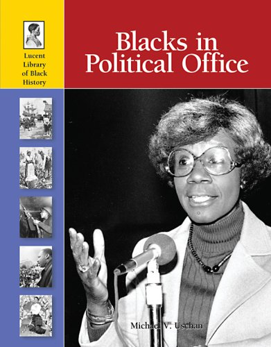 Blacks in Political Office: Lucent Books (Corporate