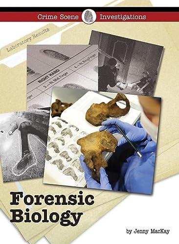 9781420501087: Forensic Biology (Crime Scene Investigations)
