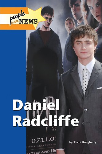 9781420501568: Daniel Radcliffe (People in the News)