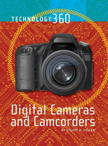 Digital Cameras and Camcorders: Lucent Books (Corporate