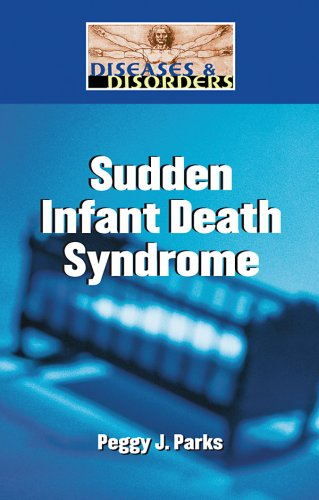 9781420502022: Sudden Infant Death Syndrome (Diseases and Disorders)