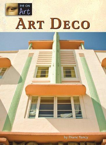 Art Deco (Eye on Art): Yancey, Diane