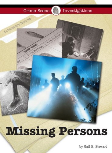Missing Persons (Crime Scene Investigations) (English and: Gail B. Stewart
