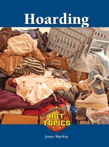 Hoarding: Greenhaven Press Editors;