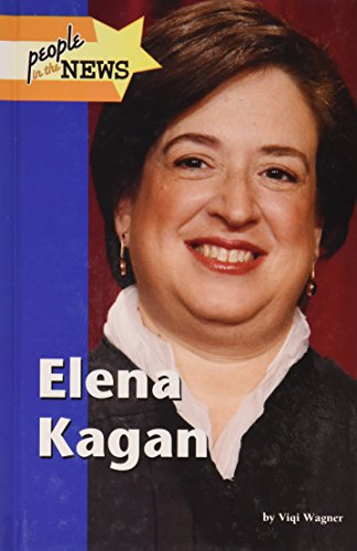 Elena Kagan (People in the News): Viqi Wagner