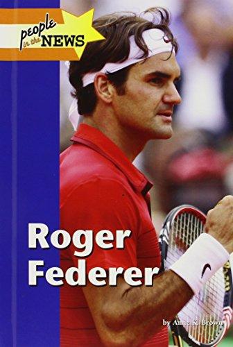 Roger Federer: Brown, Anne K