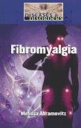 Fibromyalgia (Diseases & Disorders): Abramovitz, Melissa