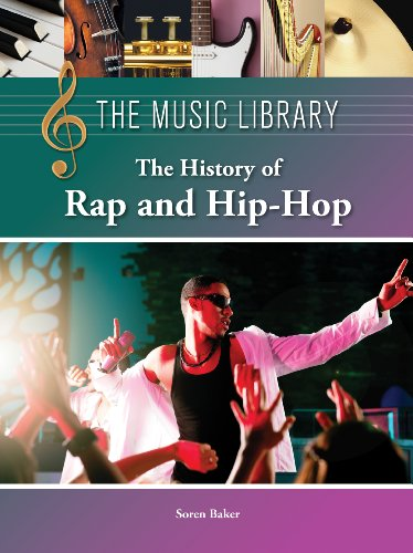 9781420508222: The History of Rap and Hip-Hop (The Music Library)