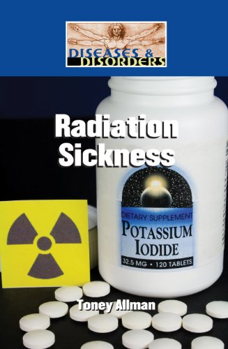 Radiation Sickness (Diseases and Disorders): Toney Allman