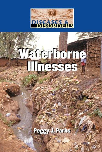 Waterborne Illnesses (Hardcover): Peggy J. Parks