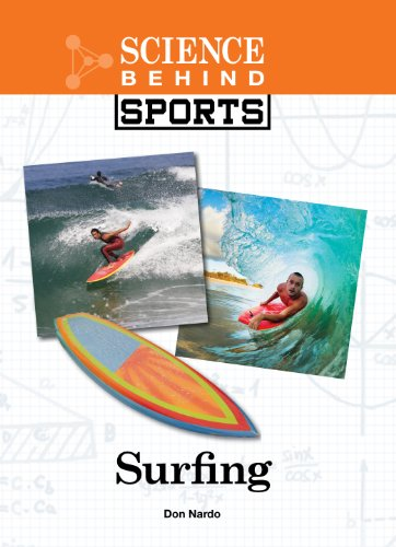 9781420511567: Surfing (Science Behind Sports)