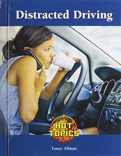 Distracted Driving (Hot Topics)