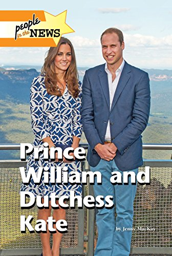 9781420512373: Prince William and Duchess Kate (People in the News)