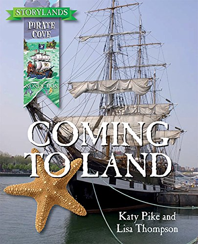 Pirate Cove Nonfiction: Coming to Land: Teacher Created Resources Staff