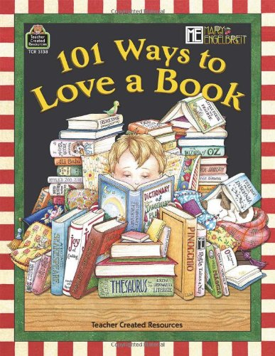 9781420631388: 101 Ways to Love a Book