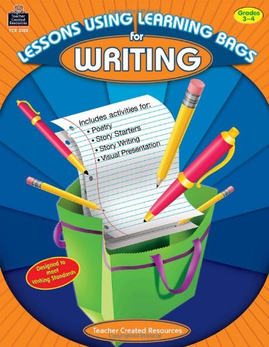 Lessons Using Learning Bags for Writing, Grades 3-4: Nees, Diane